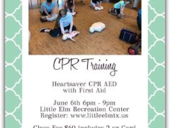 CPR training in Little Elm, Tx June 6
